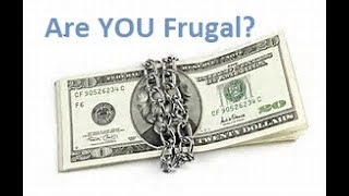 The 12 Things Frugal People Do!
