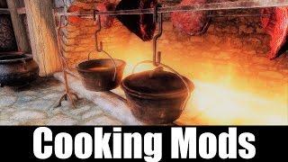 SKYRIM MOD QUICKIE #29 - Cooking Mods