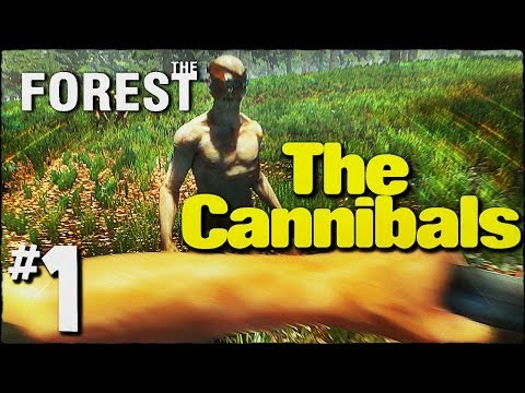 The Forest Gameplay - Part 1 - The Cannibals (Alpha)
