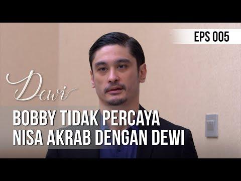 DEWI - Bobby Tidak Percaya Nisa Akrab Dengan Dewi [15 November 2019]