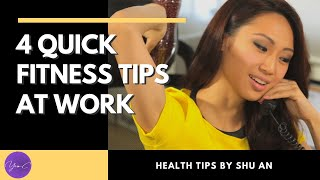 4 QUICK AND EASY FITNESS TIPS AT WORK✨ GET FIT #44