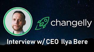 Changelly Exchange | Exclusive Interview w/ CEO Ilya Bere