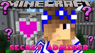Minecraft-Little Carly-WHO IS LITTLE CARLYS SECRET ADMIRER??