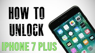 How to Unlock iPhone 7  PLUS Any Carrier or Country (Re-Upload)
