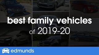 Best Family Cars For 2019 - Top Rated Family SUVs, Cars And Trucks