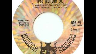 1910 Fruitgum Company - Indian Giver on Mono 1969 Buddah 45 rpm record.