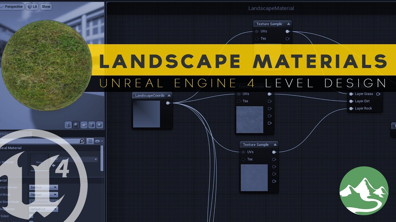 Creating Landscape Materials - #14 Unreal Engine 4 Level Design Tutorial Series