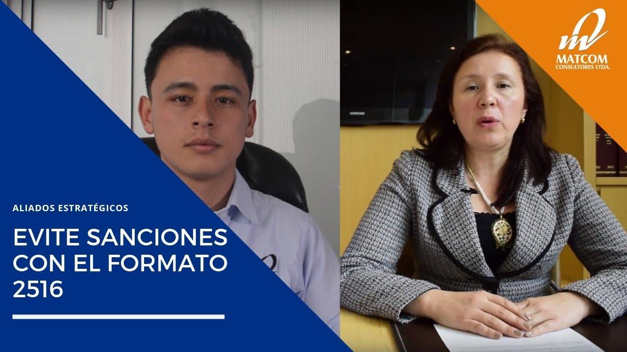 Evite sanciones con el formato 2516 del reporte de conciliación fiscal - Cañon y Cañon