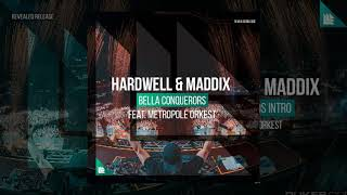Hardwell & Maddix - Bella Ciao Conquerors [Intro Edit]
