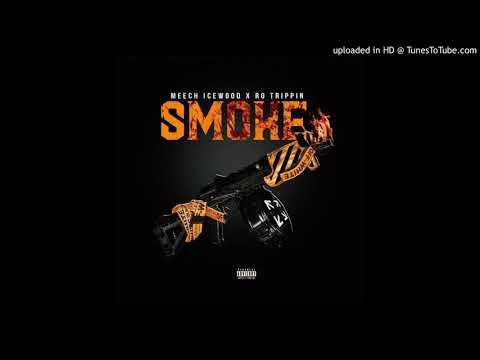 Meech Icewood x Ro Trippin – Smoke