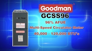 Goodman GCSS96 Gas Furnace - Single Stage 96% AFUE Furnace