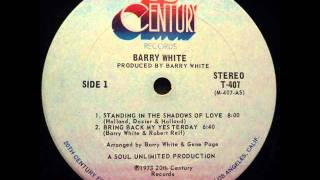 Barry White - I'm gonna love you just a little more, baby