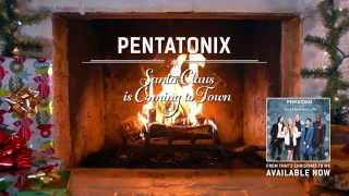 [Yule Log Audio] Santa Claus is Coming to Town - Pentatonix