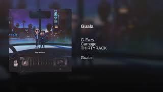 G Eazy X Carnage    Guala (Instrumental) Ft THIRTYRACK