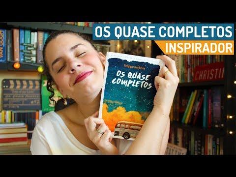 OS QUASE COMPLETOS (e a importância do que nos motiva) | BOOK ADDICT