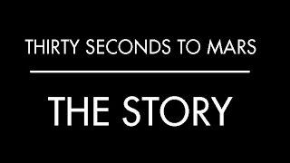 THE STORY-Thirty Seconds to Mars (Subtitulado al Español)