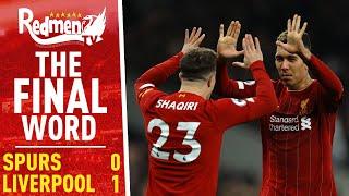 Tottenham 0-1 Liverpool | The Final Word