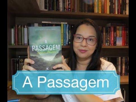 A Passagem de Justin Cronin  | Editora Arqueiro  | Blog Leitura Mania