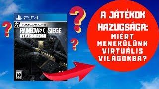 A Siege és a játékok hazugsága: Miért menekülünk virtuális világokba?    Rainbow Six Siege