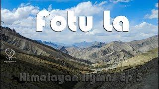 Day 5 - Kargil to Leh, Fotu La