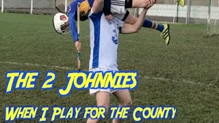 When I Play For The County   The 2 Johnnies