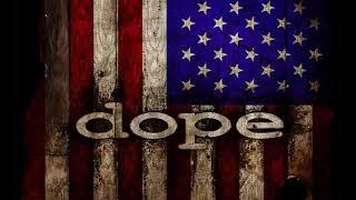 Dope Slipping Away 2018