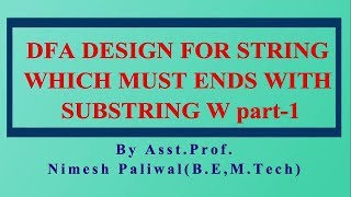 Unit-1.6 DFA Design for Strings which Must Ends with Substring w  | RTU B.TECH CSE |UGCNET 2019