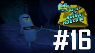 Lets get out of Rock Bottom!! | SpongeBob SquarePants: Battle for Bikini Bottom - PART 16