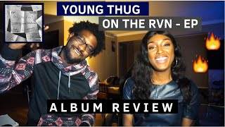 Gambar cover Young Thug - ON THE RVN (EP) | Reaction + Review