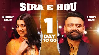 Sira E Hou (1 Day To Go)| Amrit Maan | Nimrat Khaira | Desi Crew | Latest Teaser2021 | Speed Records