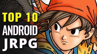 Top 10 Android JRPG Games    Best Japanese role-playing mobile games