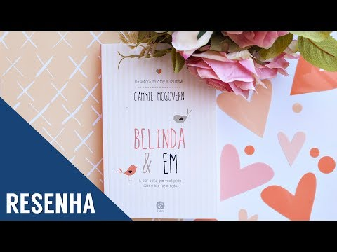 Resenha: Belinda & Em -  Cammie Mcgovern