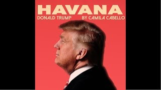 Gambar cover Camila Cabello - Havana ( cover by Donald Trump )