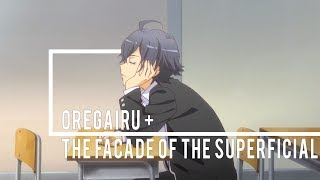 Hachiman Hikigaya  - (My Youth Romantic Comedy Is Wrong, As I Expected) - OreGairu + The Facade of the Superficial
