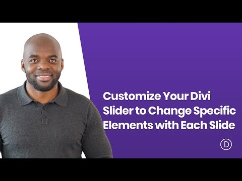 How to Customize Your Divi Slider to Change Specific Elements with Each Slide