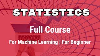 Statistics full Course for Beginner | Statistics for Data Science