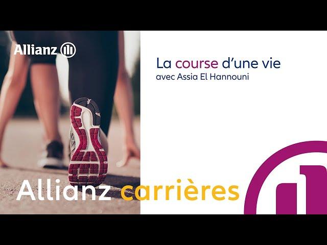 EP 1 : Se surpasser - Assia El Hannouni | Allianz France