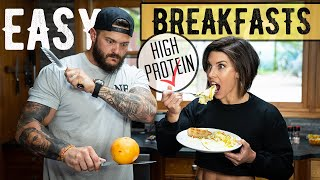 3 QUICK & EASY HIGH PROTEIN BREAKFASTS (DLBs FAVORITES)