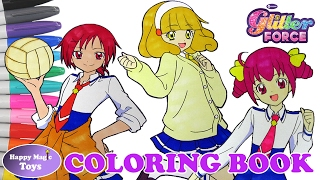 Glitter Force Coloring Book Compilation Lily Kelsey Emily Happy Magic Toys