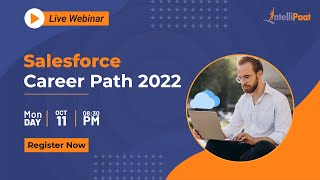 Salesforce Career Path 2022 | How to Make Career in Salesforce