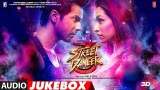 Full Album: Street Dancer 3D | Varun Dhawan,Shraddha Kapoor, Nora Fatehi, Prabhu D| Audio Jukebox
