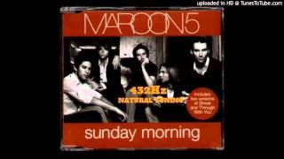 Maroon5 - Sunday Morning 432Hz