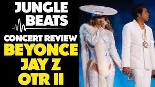 BEYONCE & JAY Z OTR II CONCERT REVIEW (VANCOUVER OTR II TOUR)