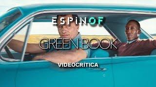 Crítica 'GREEN BOOK' | Opinión