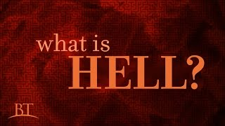Beyond Today -- What Is Hell?