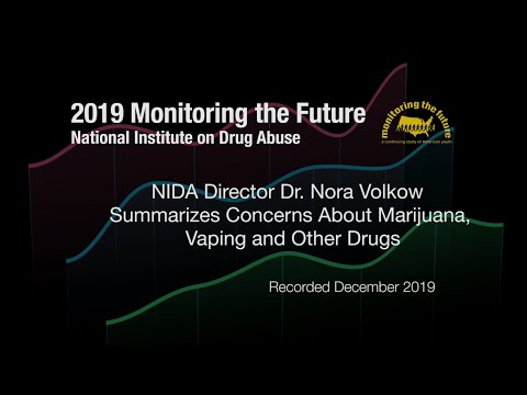 Results of the 2019 Monitoring the Future Survey - Vaping, Marijuana and Other Drugs