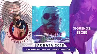 Pinto Picasso   Una Vuelta   #BACHATA 2018