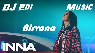INNA   Nirvana (Lyrics) (Bass Boosted) ♫DJ Edi♫