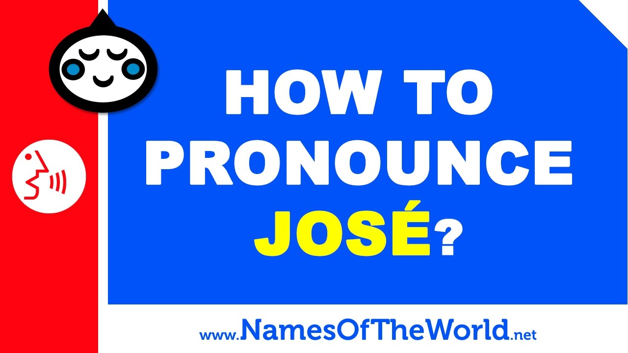 How to pronounce JOSE in Spanish? - Names Pronunciation - www.namesoftheworld.net