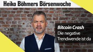 Böhmers Börsenwoche: Bitcoin-Crash - das müssen Sie jetzt wissen